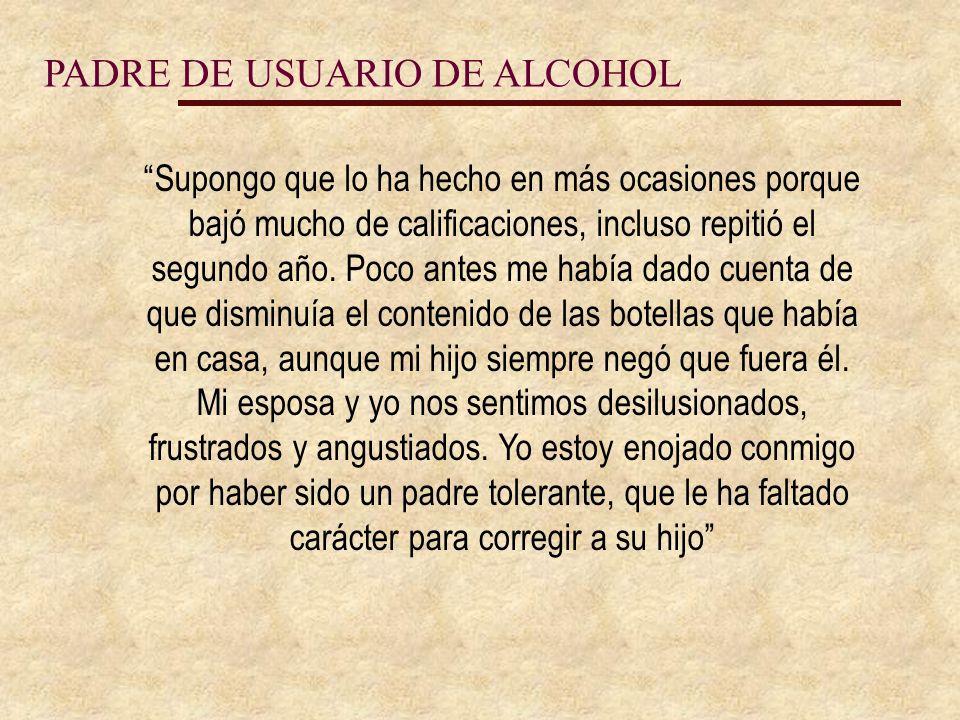 PADRE DE USUARIO DE ALCOHOL