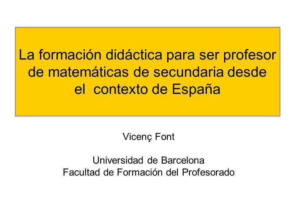 La formación didáctica para ser profesor de matemáticas de secundaria desde el contexto de España