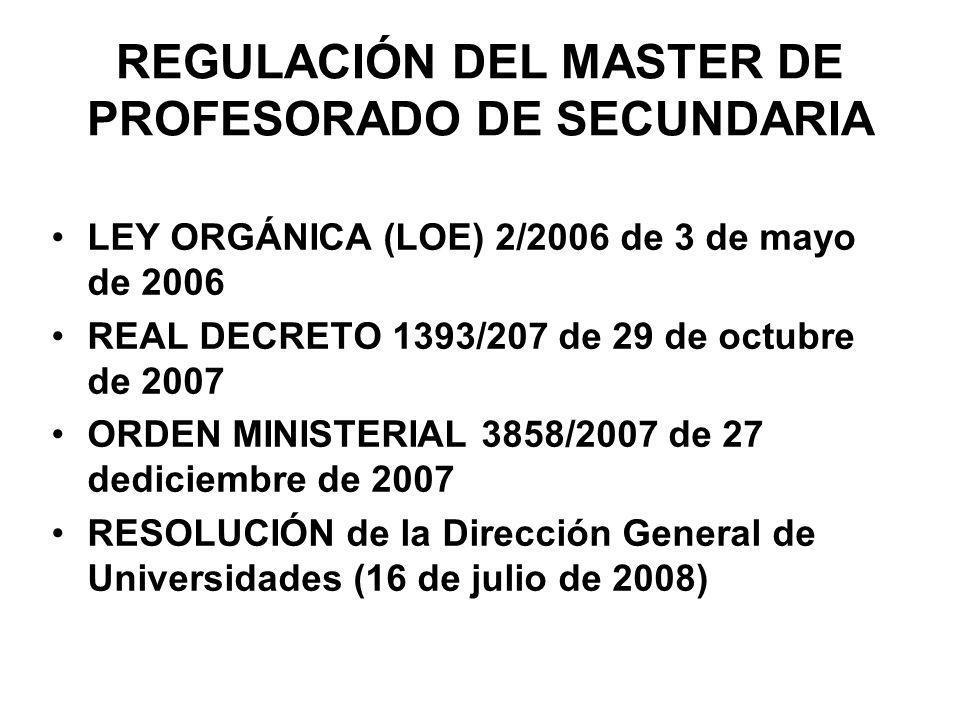 REGULACIÓN DEL MASTER DE PROFESORADO DE SECUNDARIA