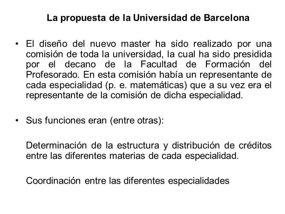 La propuesta de la Universidad de Barcelona