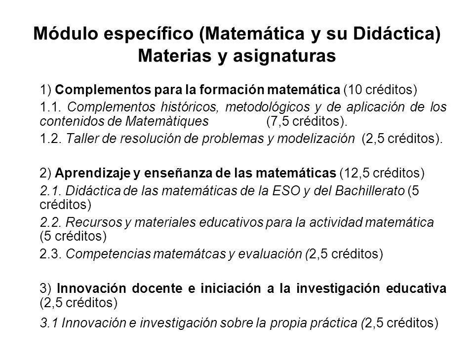 Módulo específico (Matemática y su Didáctica) Materias y asignaturas