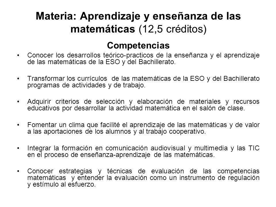 Materia: Aprendizaje y enseñanza de las matemáticas (12,5 créditos)