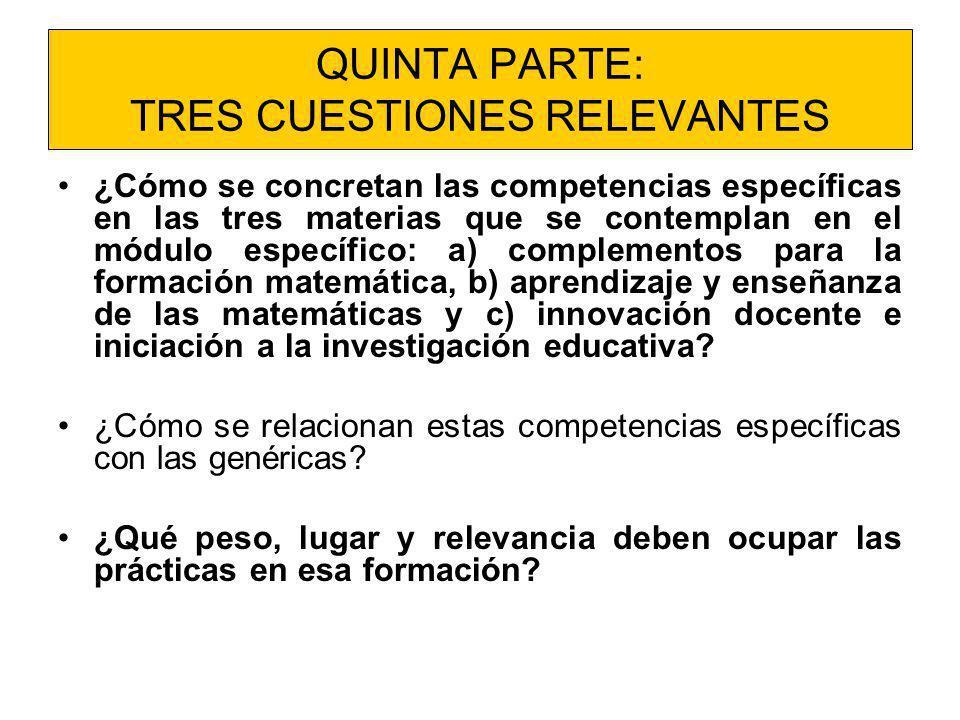 QUINTA PARTE: TRES CUESTIONES RELEVANTES