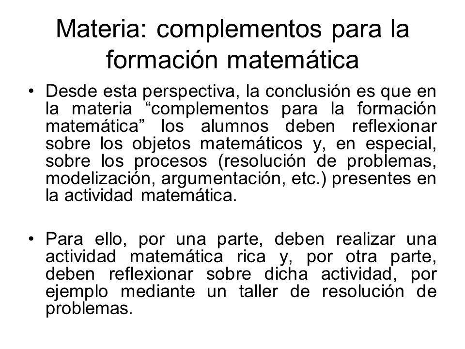 Materia: complementos para la formación matemática
