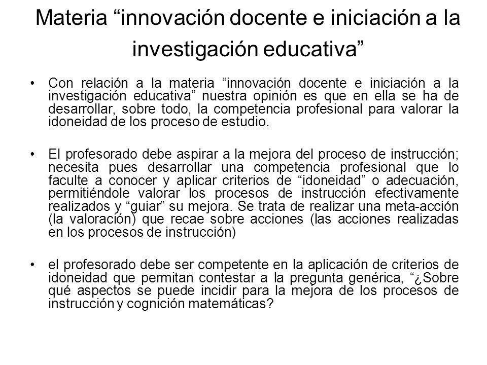 Materia innovación docente e iniciación a la investigación educativa