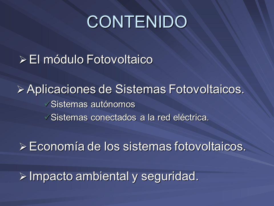CONTENIDO El módulo Fotovoltaico