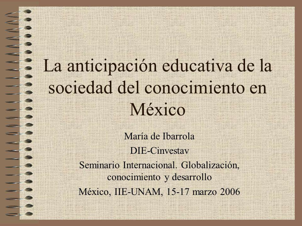 La anticipación educativa de la sociedad del conocimiento en México