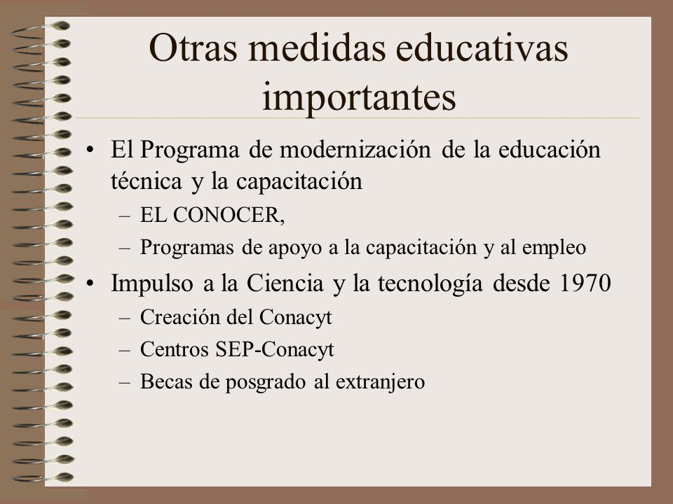 Otras medidas educativas importantes