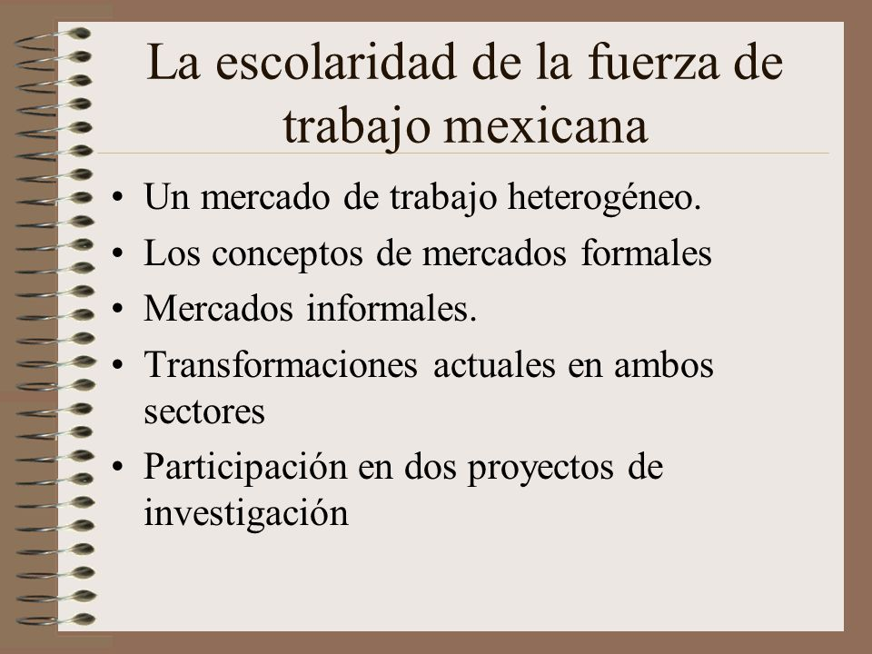 La escolaridad de la fuerza de trabajo mexicana