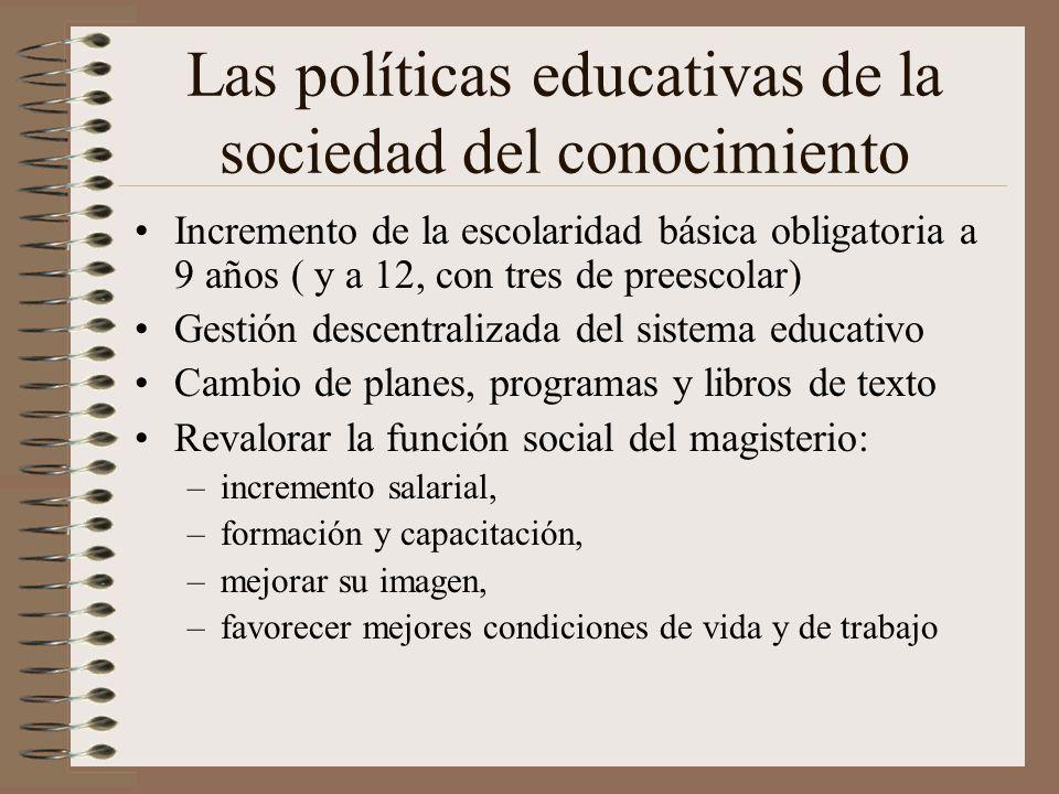 Las políticas educativas de la sociedad del conocimiento