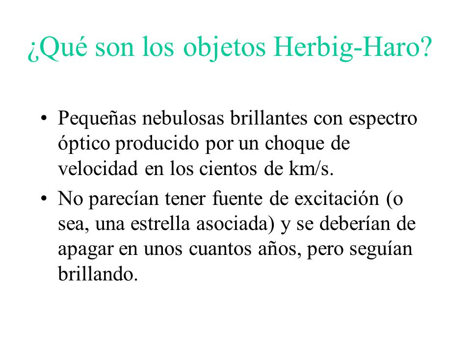 ¿Qué son los objetos Herbig-Haro