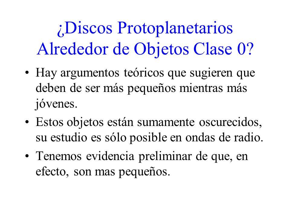 ¿Discos Protoplanetarios Alrededor de Objetos Clase 0