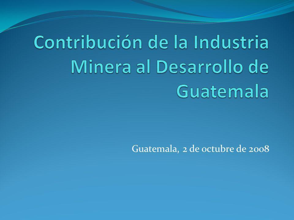 Contribución de la Industria Minera al Desarrollo de Guatemala