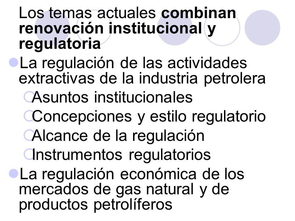 Los temas actuales combinan renovación institucional y regulatoria