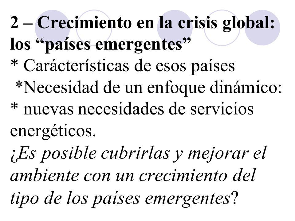 2 – Crecimiento en la crisis global: los países emergentes