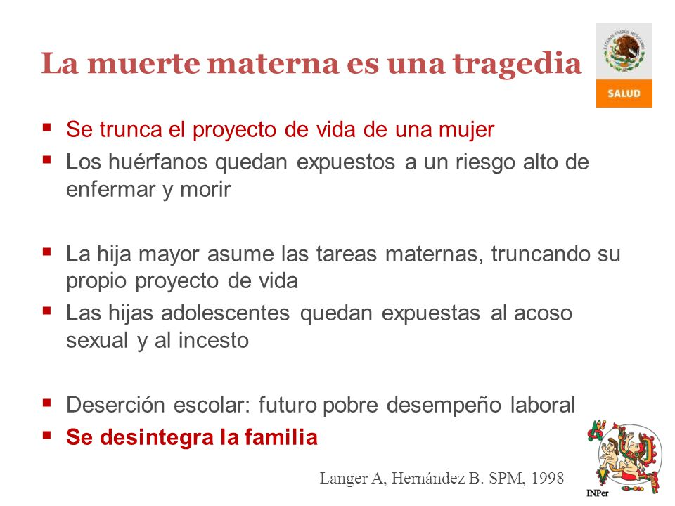 La muerte materna es una tragedia