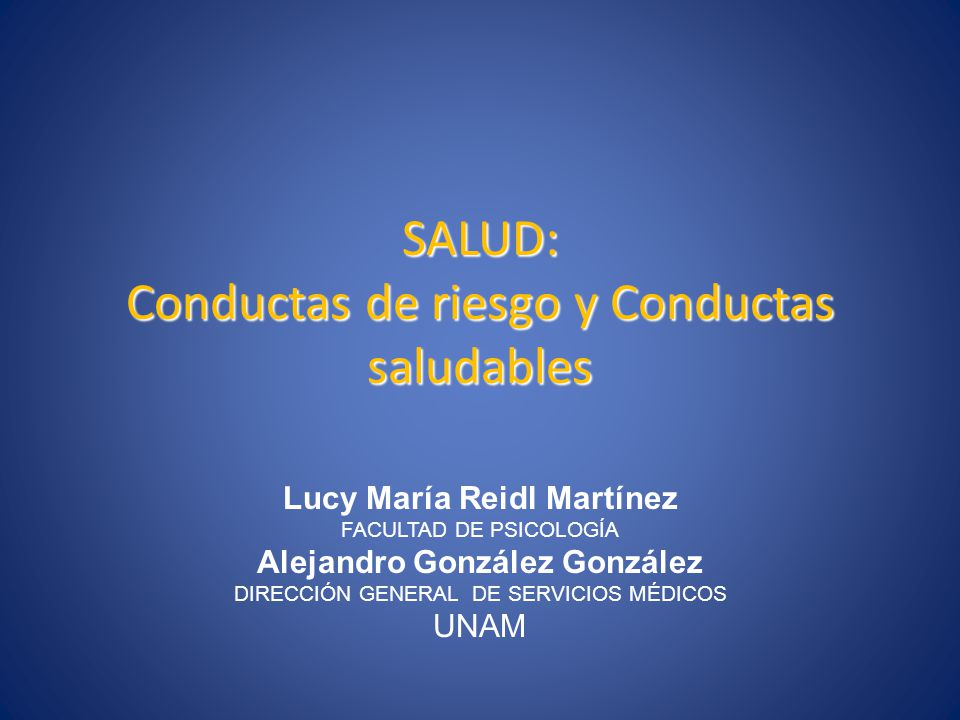 SALUD: Conductas de riesgo y Conductas saludables
