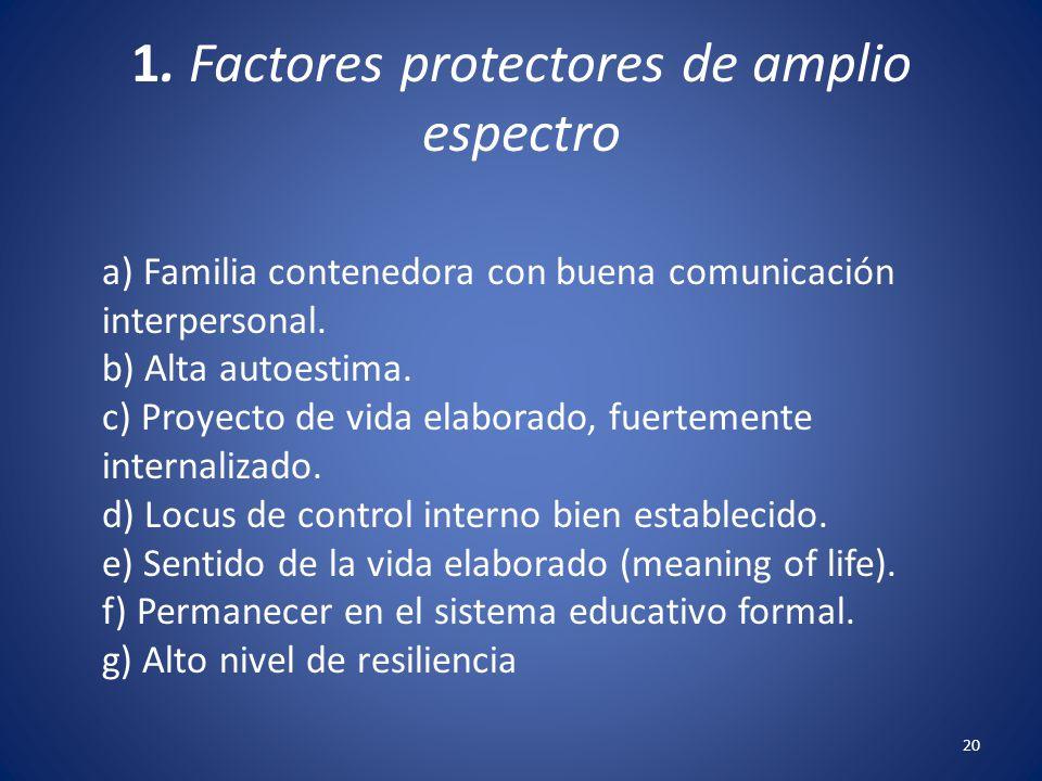 1. Factores protectores de amplio espectro