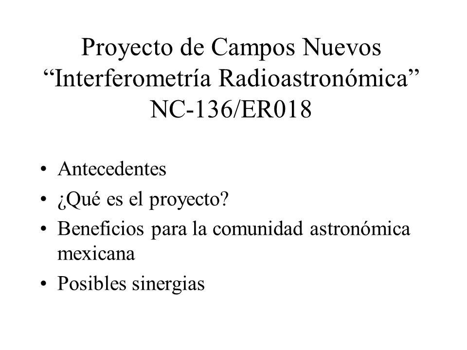 Proyecto de Campos Nuevos Interferometría Radioastronómica NC-136/ER018