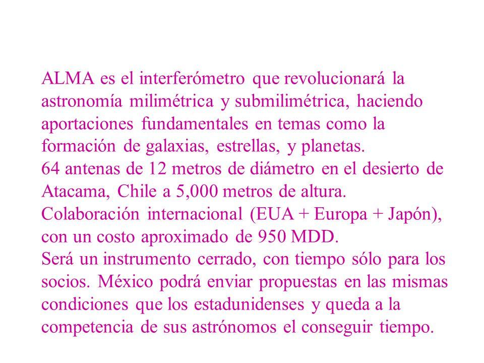 ALMA es el interferómetro que revolucionará la astronomía milimétrica y submilimétrica, haciendo aportaciones fundamentales en temas como la formación de galaxias, estrellas, y planetas.