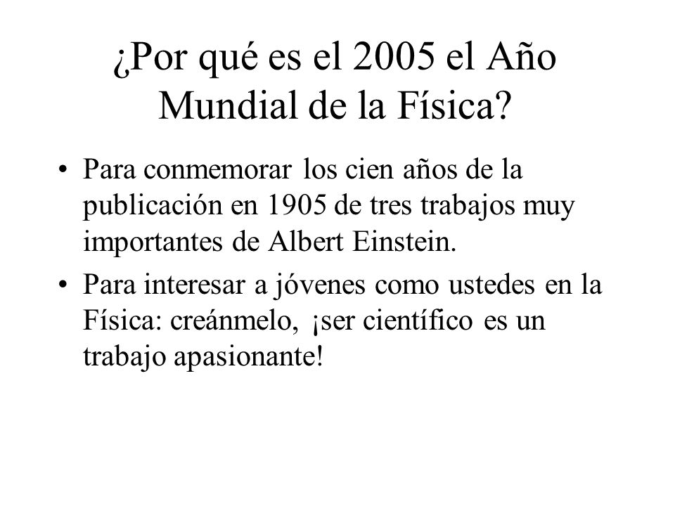 ¿Por qué es el 2005 el Año Mundial de la Física