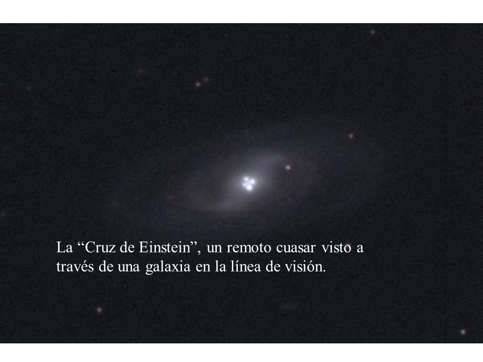 La Cruz de Einstein , un remoto cuasar visto a través de una galaxia en la línea de visión.