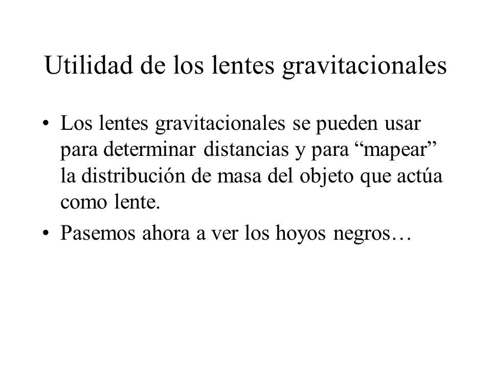 Utilidad de los lentes gravitacionales