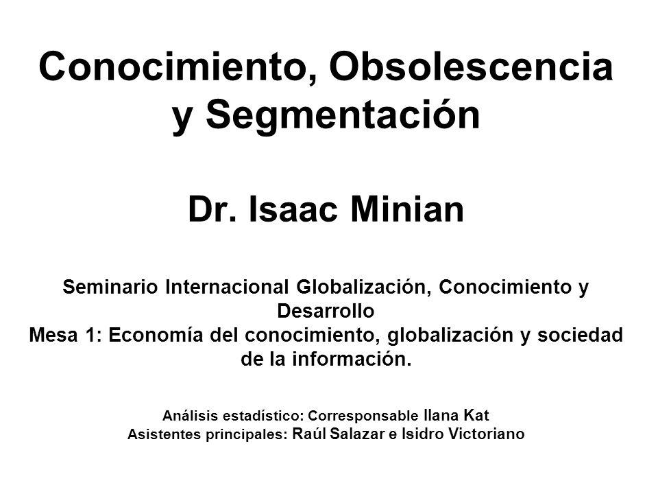 Conocimiento, Obsolescencia y Segmentación Dr