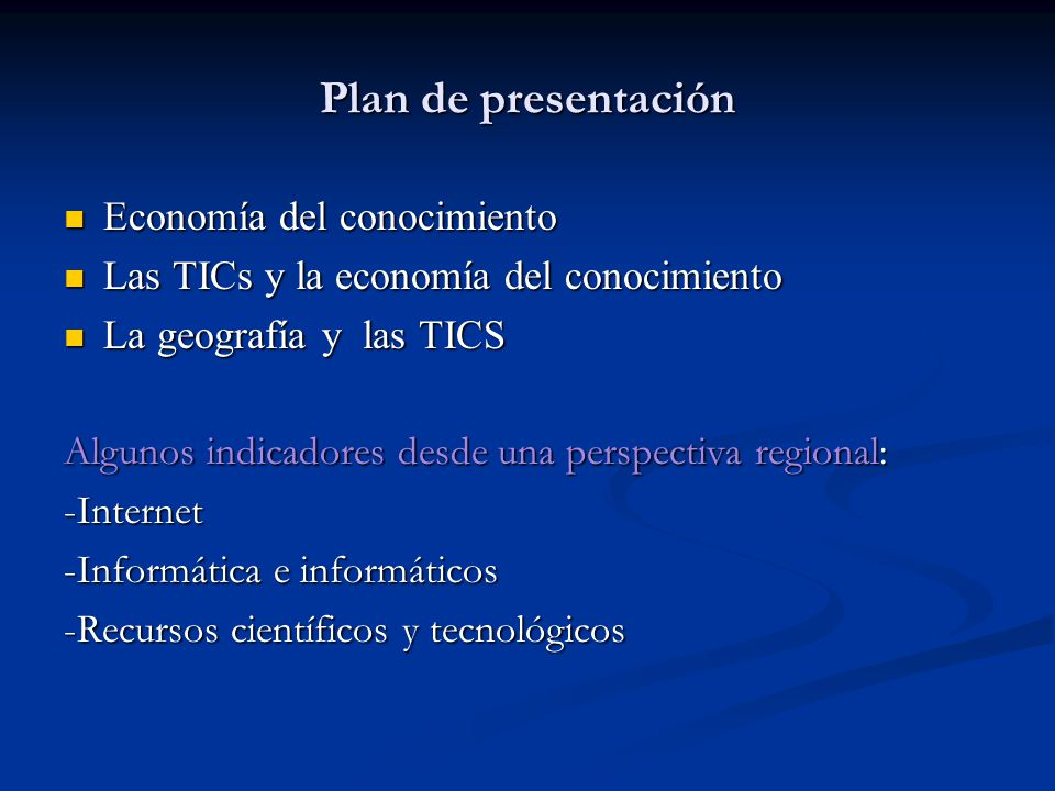 Plan de presentación Economía del conocimiento