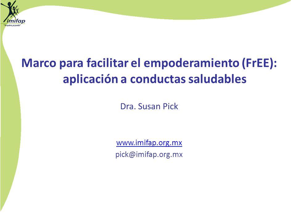 Marco para facilitar el empoderamiento (FrEE): aplicación a conductas saludables