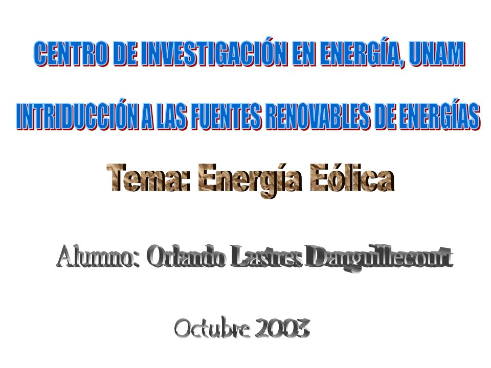 CENTRO DE INVESTIGACIÓN EN ENERGÍA, UNAM