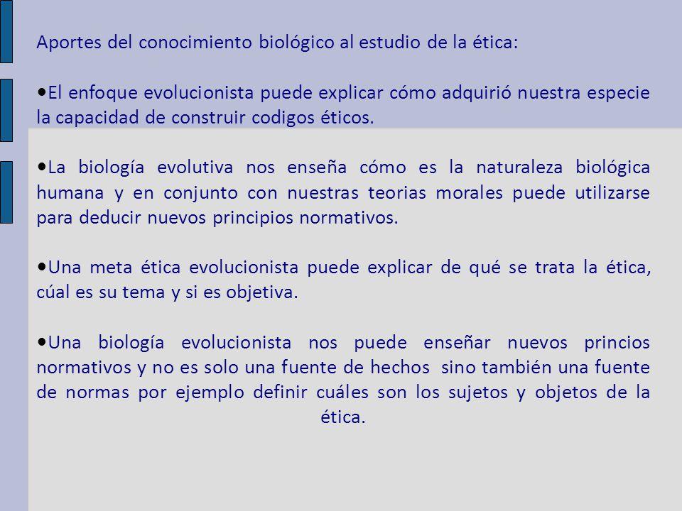 Aportes del conocimiento biológico al estudio de la ética: