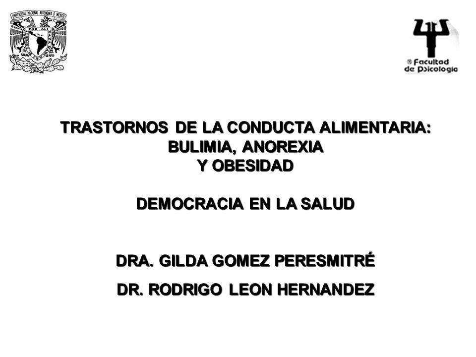 DRA. GILDA GOMEZ PERESMITRÉ DR. RODRIGO LEON HERNANDEZ