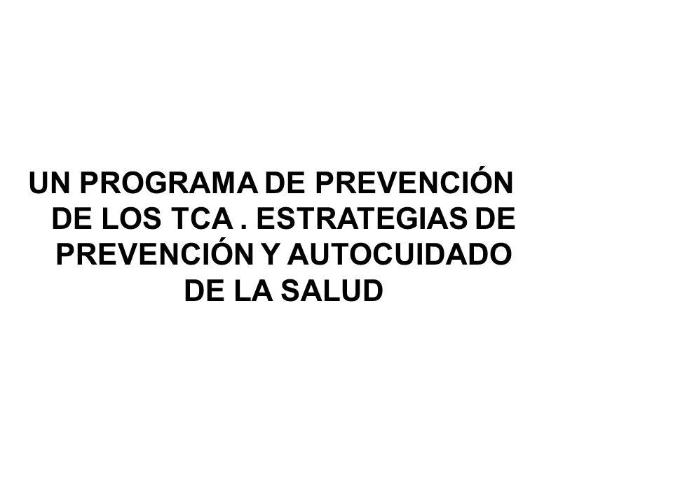 UN PROGRAMA DE PREVENCIÓN DE LOS TCA