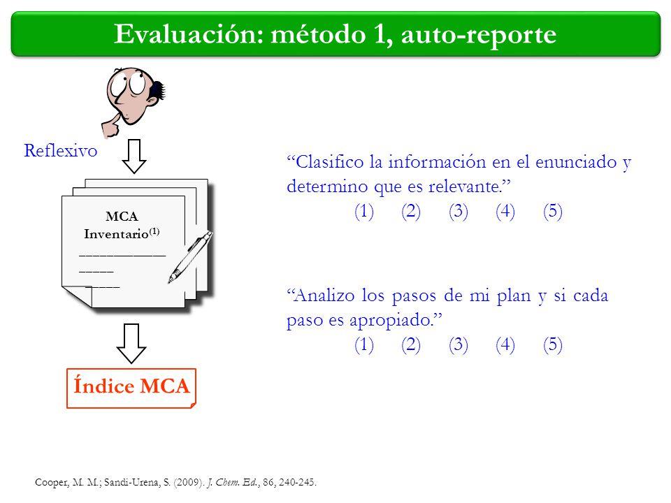 Evaluación: método 1, auto-reporte