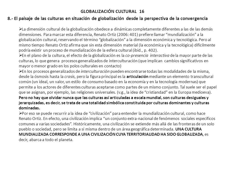 GLOBALIZACIÓN CULTURAL 16