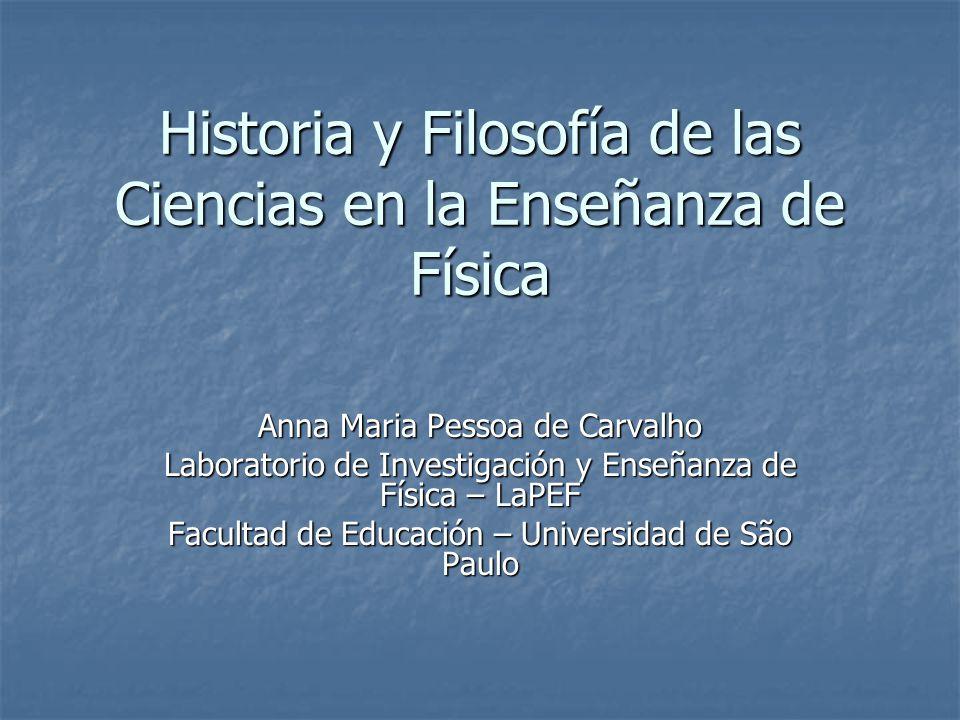 Historia y Filosofía de las Ciencias en la Enseñanza de Física