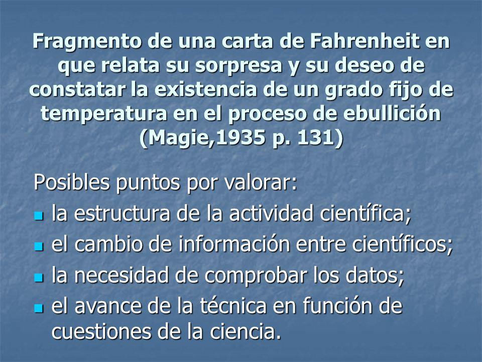 Posibles puntos por valorar: la estructura de la actividad científica;