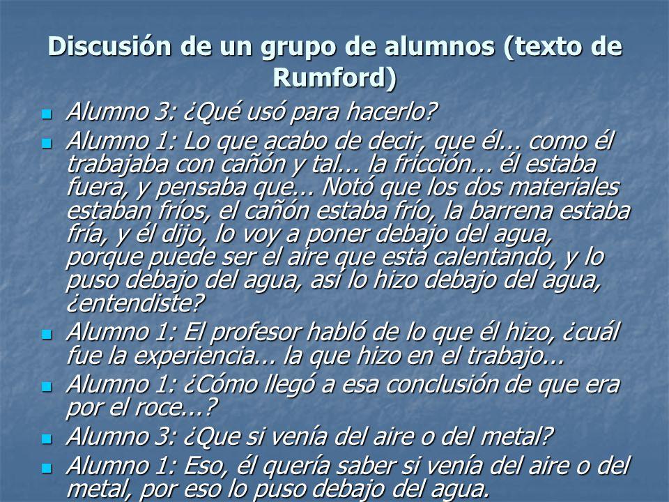 Discusión de un grupo de alumnos (texto de Rumford)
