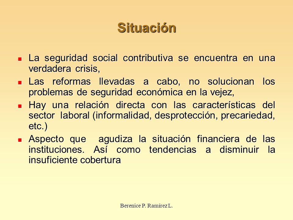 Situación La seguridad social contributiva se encuentra en una verdadera crisis,