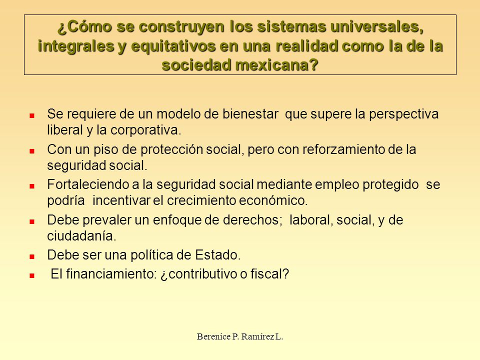 ¿Cómo se construyen los sistemas universales, integrales y equitativos en una realidad como la de la sociedad mexicana
