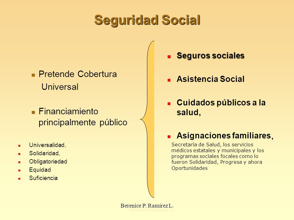 Seguridad Social Pretende Cobertura Universal