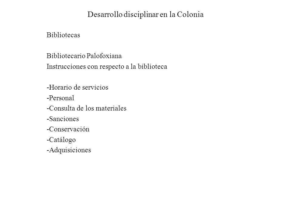 Desarrollo disciplinar en la Colonia