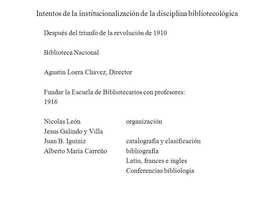 Intentos de la institucionalización de la disciplina bibliotecológica