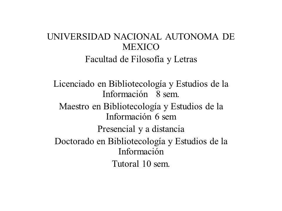 UNIVERSIDAD NACIONAL AUTONOMA DE MEXICO Facultad de Filosofía y Letras