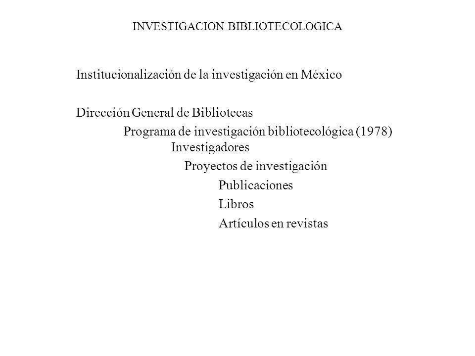 INVESTIGACION BIBLIOTECOLOGICA