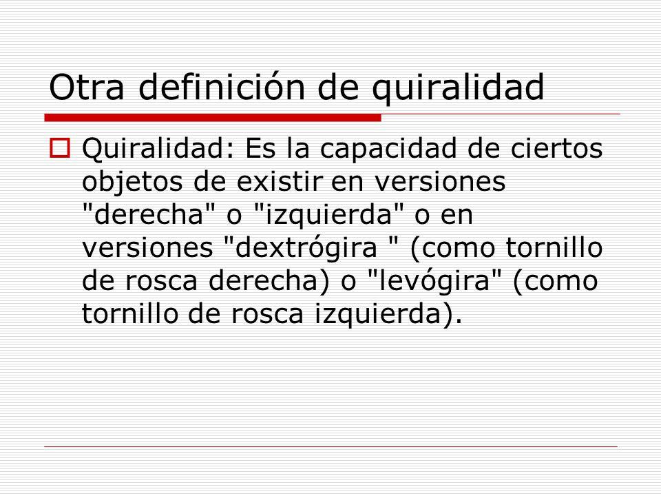 Otra definición de quiralidad