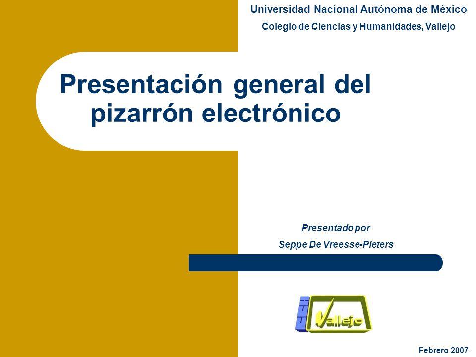 Presentación general del pizarrón electrónico