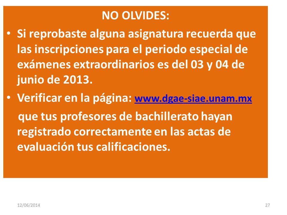 Verificar en la página: www.dgae-siae.unam.mx