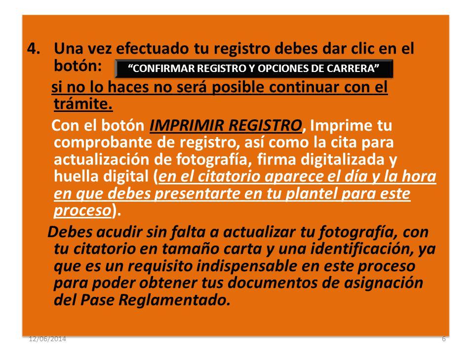 CONFIRMAR REGISTRO Y OPCIONES DE CARRERA